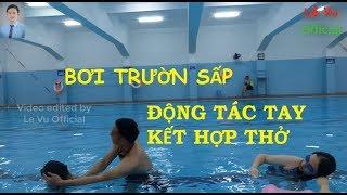 Bơi trườn sấp |Buổi 3| Tay kết hợp thở (Synchronizing Arm movements & Breathing | Lê Vụ Official