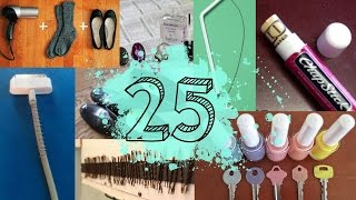 25 Life Hacks Every Girl Should Know