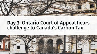 Ontario Court of Appeal hears challenge to Canada's Carbon Tax: Day 3