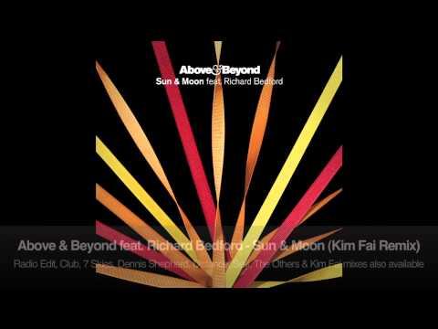 Above & Beyond feat. Richard Bedford - Sun & Moon (Kim Fai Remix)