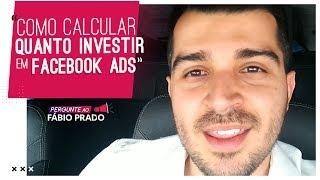 001. Como calcular quanto investir em Facebook Ads e Instagram Ads