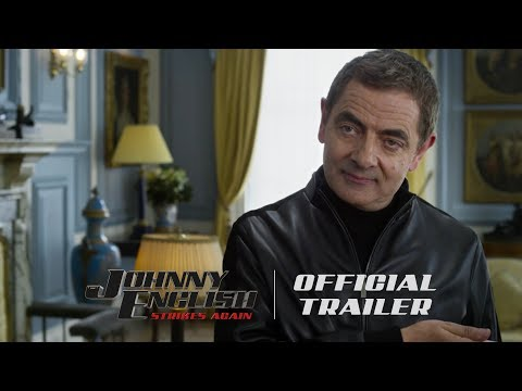 Johnny English Strikes Again - Official Trailer (HD)