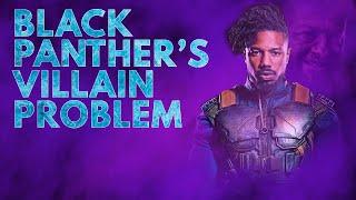 Black Panther's Villain Problem   Video Essay