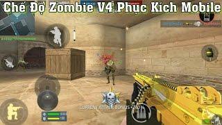 Phục Kích Mobile - Trải Nghiệm Chế Độ Zombie V4 Mới Lạ , Game Sắp Ra Mắt Ở Việt Nam | F.A Channel VN