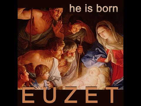HE IS BORN - Didier EUZET (1729)