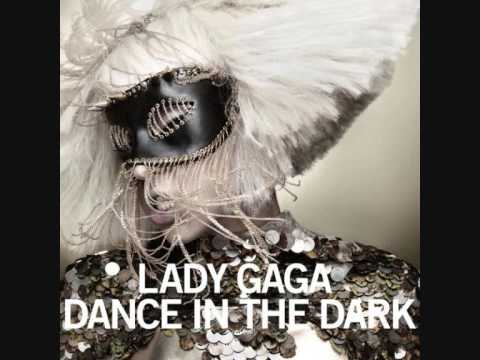 Lady GaGa - Dance In The Dark