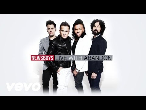 Live With Abandon | Newsboys