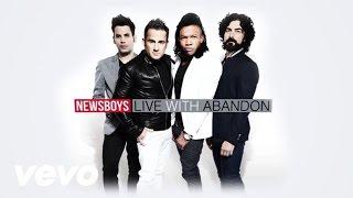 Live With Abandon | Newsboys