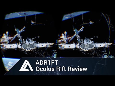 ADR1FT Review on Oculus Rift