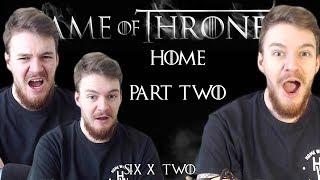 "Game of Thrones: Reaction | S06E02 - ""Home"" (Part 2/2)"