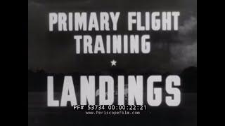 U.S. NAVY PRIMARY FLIGHT TRAINING FILM   HOW TO LAND A PLANE  53734