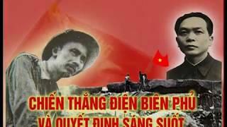 Chiến thắng Điện Biên Phủ và quyết định sáng suốt