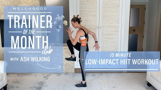 15 Minute Low-Impact HIIT Workout | Trainer of the Month Club | Well+Good