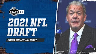 Owner Jim Irsay on the 2021 NFL Draft