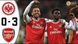 Frankfurt vs Arsenal 0−3 | All Gоals & Extеndеd Hіghlіghts | 2019 GOAL