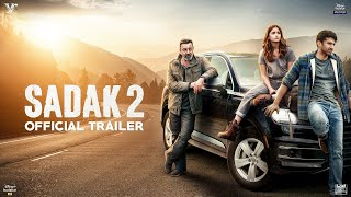Sadak 2 Official Trailer- Sanjay Dutt, Alia | Aditya- 28th..