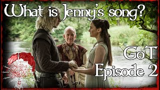What is Jenny of Oldstone's Song | GoT Episode 2