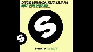 Diego Miranda - Ibiza For Dreams Feat. Liliana (Gio Di Leva & Christian Cheval Remix)