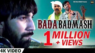 Bada Badmash – Masoom Sharma Video HD