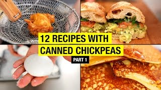 12 Creative Recipes with Canned Chickpeas, BEYOND HUMMUS ! Part 1/3
