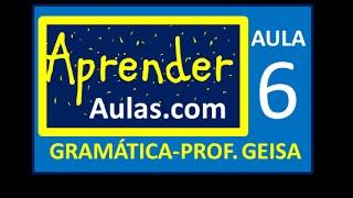 GRAM�TICA - AULA 6 - PARTE 2 - VERBOS - EXERC�CIOS