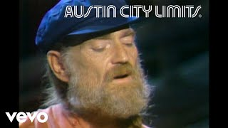 Willie Nelson - Angel Flying Too Close to the Ground (Live From Austin City Limits, 1979)
