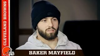 "Baker Mayfield ""I Believe I Was Brought to Cleveland to Help Change It"" 