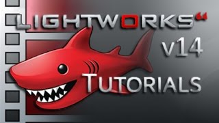 Lightworks 14 and 14.5 - Tutorial for Beginners [COMPLETE]* - 11 MINUTES!