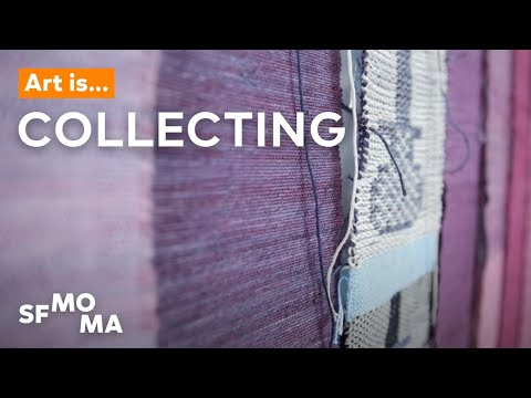 Art Is…Collecting | SFMOMA Shorts