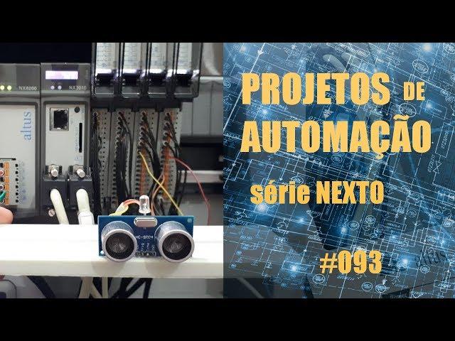 SENSOR ULTRASSÔNICO COM CLP NEXTO (p1) | Projetos de Automação #093