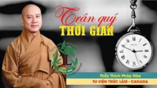 Thầy Thích Pháp Hòa ...NAM MÔ BỔN SƯ THÍCH CA MÂU NI PHẬT