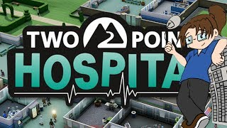 TURN YOUR HEAD AND COUGH | Let's Play: Two Point Hospital! | Part 2