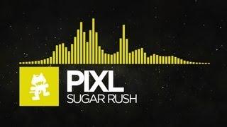 [Electro] - PIXL - Sugar Rush [Monstercat EP Release]
