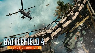 Battlefield 4 - Legacy Operations Gameplay