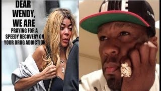 50 CENT Rubs Salt In WENDY WILLIAMS Wounds