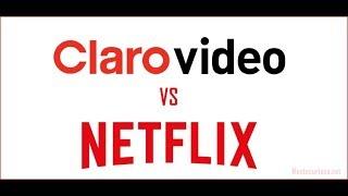 NETFLIX VS CLARO VIDEO ¿QUIÉN ES MEJOR?