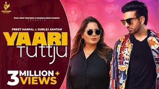 Yaari Tutt Ju – Preet Harpal – Gurlej Akhtar Video HD