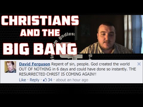 CHRISTIANS AND THE BIG BANG