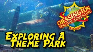 Exploring a Theme Park... CHESSINGTON: WORLD OF ADVENTURES!
