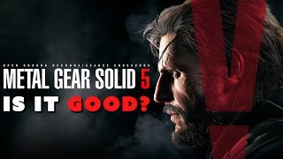 Metal Gear Solid 5: Is It Good? – The Know