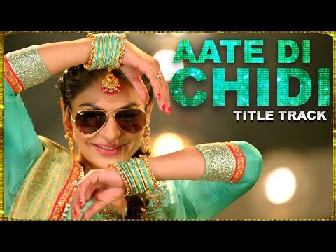Aate Di Chidi (Title Track) Neeru Bajwa , Amrit Maan