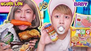 ĐỒ ĂN EM BÉ BABY VS ĐỒ ĂN NGƯỜI LỚN!! - GIA ĐÌNH LỒI RỐN BABY FOOD VS ADULT FOOD!