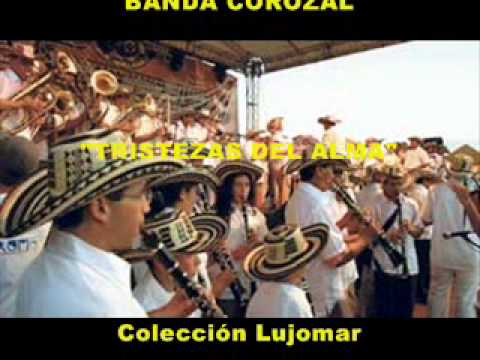 Banda Corozal   Tristezas del alma   Colección Lujomar