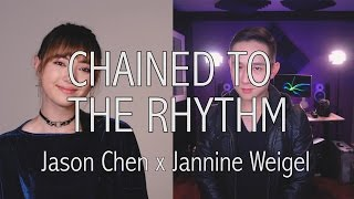 Katy Perry - Chained To The Rhythm cover by Jannine Weigel, Jason Chen