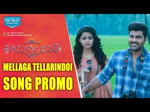 Shatamanam-Bhavati-Movie-Mellaga-Tellarindoi-Song-Promo