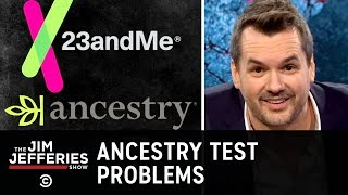 Ancestry Tests Have a Lot of Issues - The Jim Jefferies Show