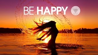 Be Happy | Deep & Tropical House Mix ✭ Summer 2016
