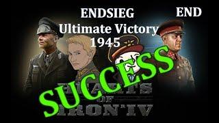 HoI4 - Endsieg - 1945 WW2 Germany - #13 Daniel Declares Ultimate Victory - END