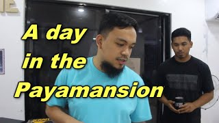 A DAY IN THE PAYAMANSION - THE FAMOUS VLOGGER