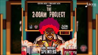 """Shal Marshall - Splinters (2AM Project) """"2018 Soca"""" [HD]"""